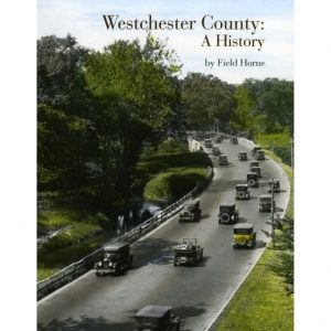 Westchester County: A History